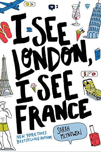 I See London, I See France von Sarah Mlynowski