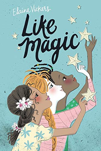 Like Magic By Elaine Vickers