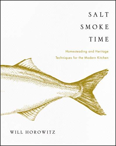 Salt Smoke Time By Will Horowitz