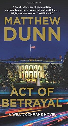 Act of Betrayal By Matthew Dunn