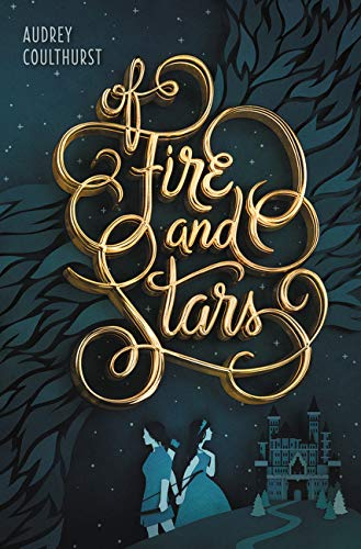 Of Fire and Stars von Audrey Coulthurst
