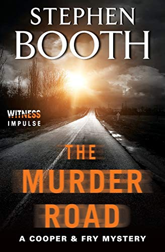 The Murder Road By Professor Stephen Booth