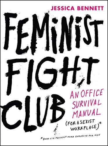 Feminist Fight Club By Jessica Bennett (Brookpark Middle School, Ohio, USA)