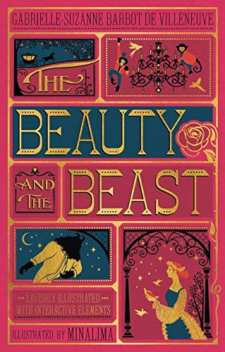 The Beauty and the Beast (Illustrated with Interactive Elements) By Gabrielle-Suzanna Barbot de Villenueve