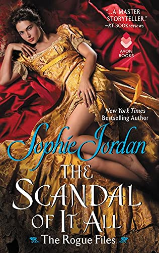 The Scandal of It All By Sophie Jordan