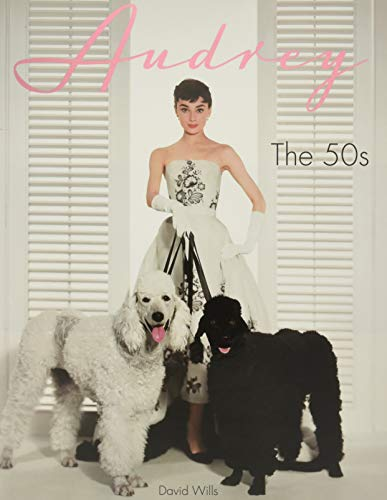 Audrey: The 50s By David Wills