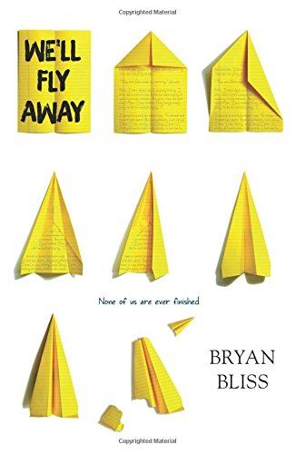 We'll Fly Away By Bryan Bliss