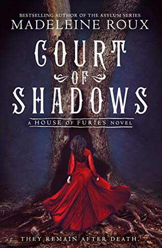 Court of Shadows By Madeleine Roux