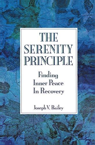 Serenity Principle By Joseph V Bailey