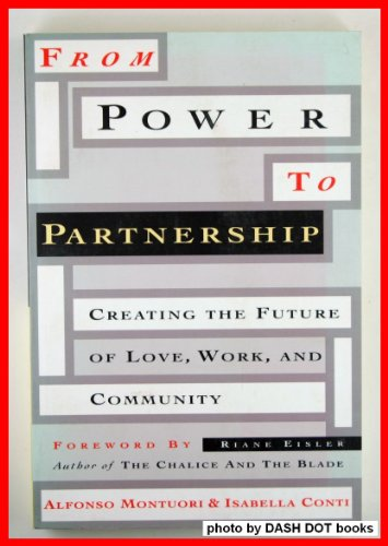From Power to Partnership By Alfonso A. Monuori