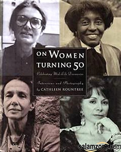 On Women Turning Fifty By Cathleen Rountree