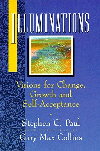 Illuminations By Stephen C. Paul
