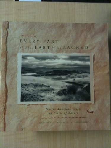 Every Part of This Earth is Sacred By Jana Stone (Editor)