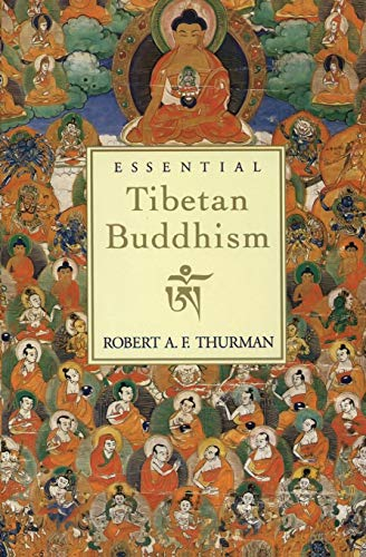 Essential Tibetan Buddhism By Robert Thurman