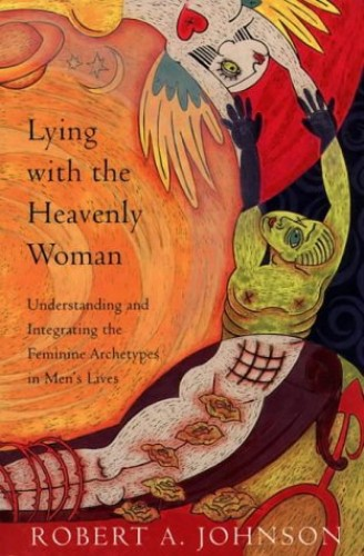 Lying with the Heavenly Woman By Robert A. Johnston