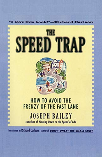 The Speed Trap By Joseph Bailey