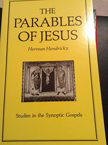 The Parables of Jesus By Herman Hendeickx