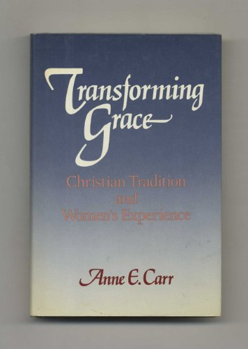 Transforming Grace By Anne Carr
