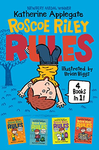 Roscoe Riley Rules 4 Books in 1! By Katherine Applegate