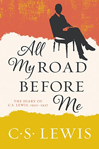 All My Road Before Me von C S Lewis