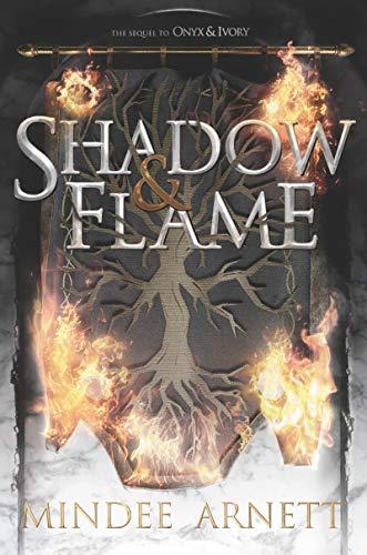 Shadow & Flame By Mindee Arnett