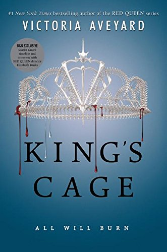 King's Cage: All Will Burn. First Edition, First Printing, Special B&N Edition with Scarlet Guard Timeline and Interview with Red Queen Director Elizabeth Banks. ISBN 9780062666826 von Victoria Aveyard