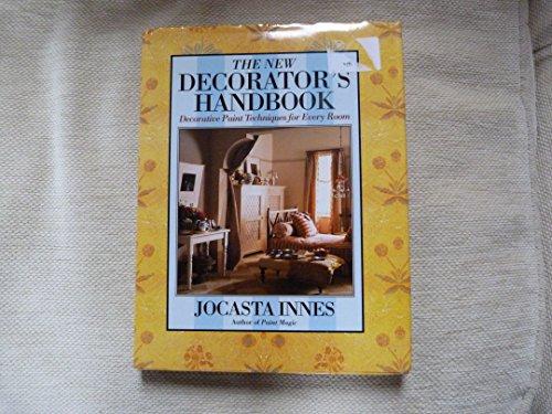 The New Decorator's Handbook By Jocasta Innes