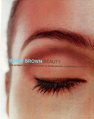 Bobbi Brown Beauty By Bobbi Brown