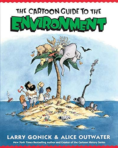 Cartoon Guide to the Environment by Larry Gonick