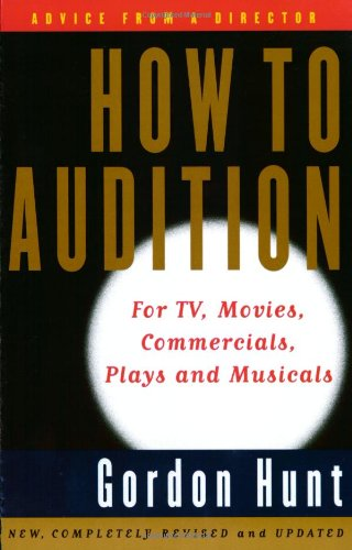 How to Audition By Gordon Hunt