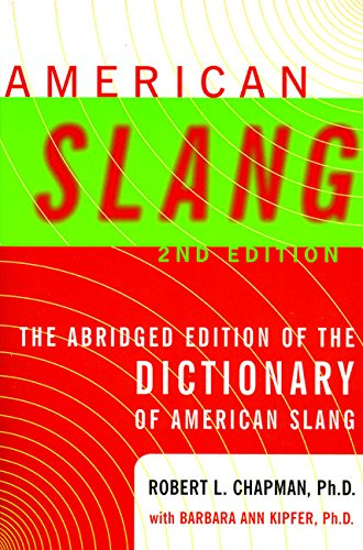 American Slang By Robert L. Chapman