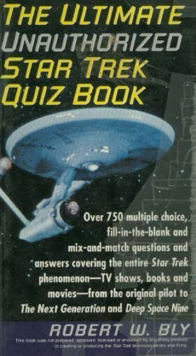 """The Ultimate Unauthorised """"Star Trek"""" Quiz Book By Robert Bly"""