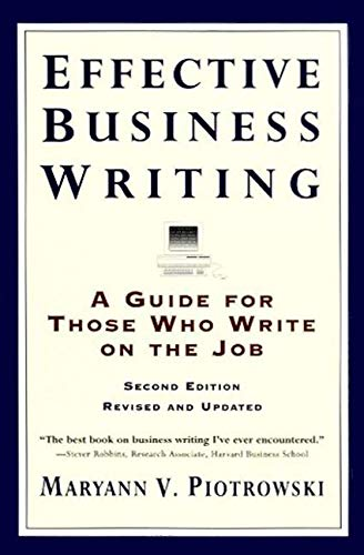 Effective Business Writing By Maryann V. Piotrowski