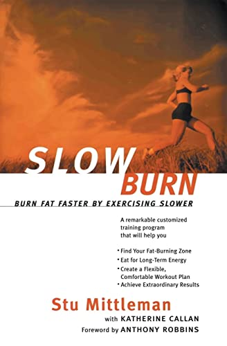 Slow Burn: Burn Fat Faster by Exercising Slower by ...