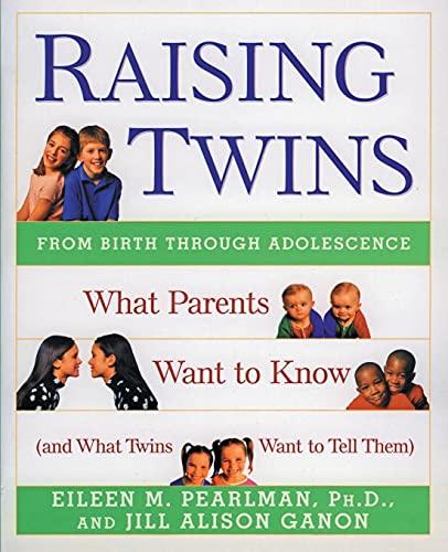 Raising Twins By Eileen M. Pearlman