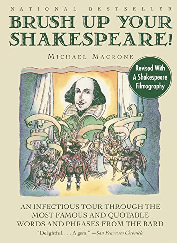 Brush Up Your Shakespeare! By Michael Macrone