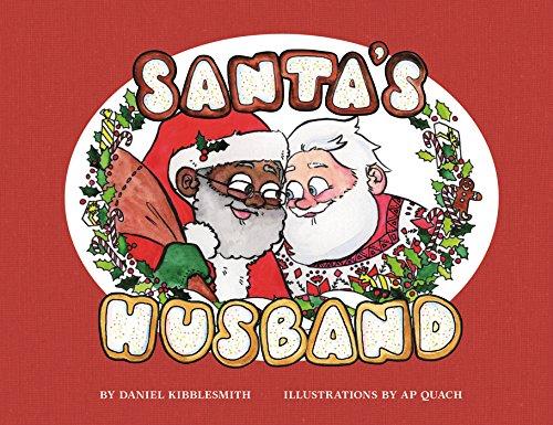 Santa's Husband By Daniel Kibblesmith