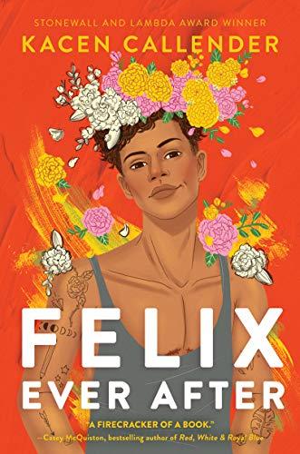 Felix Ever After von Kacen Callender