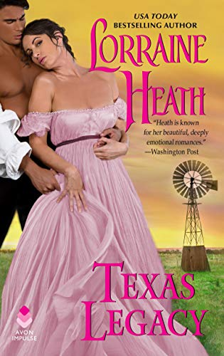 Texas Legacy By Lorraine Heath