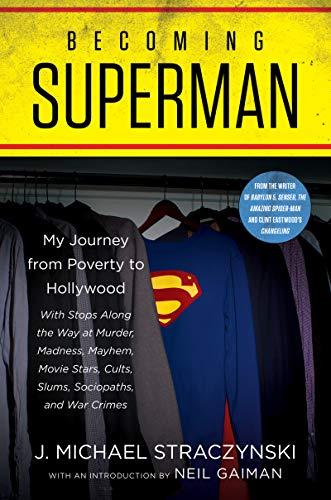Becoming Superman von J. Michael Straczynski