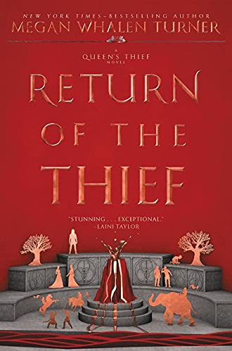 Return of the Thief By Megan Whalen Turner
