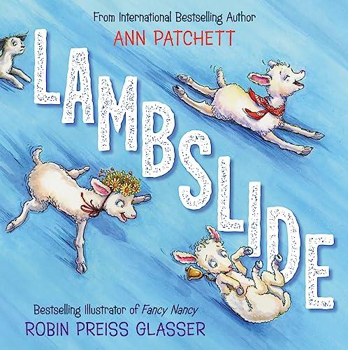 Lambslide By Ann Patchett
