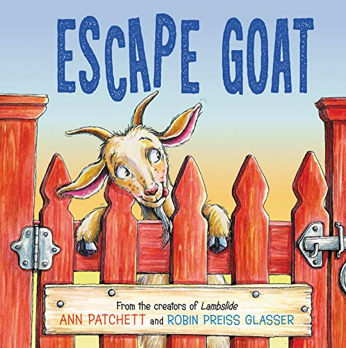 Escape Goat By Ann Patchett
