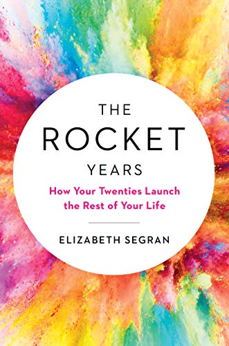 The Rocket Years By Elizabeth Segran