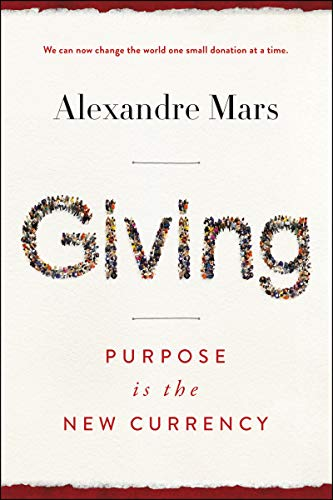 Giving By Alexandre Mars