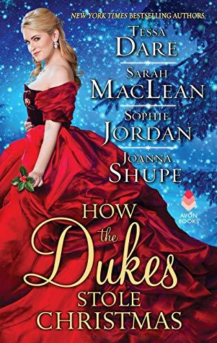 How the Dukes Stole Christmas By Tessa Dare