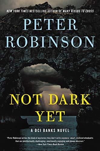 Not Dark Yet By Peter Robinson (Aoyama Gakuin University Japan)
