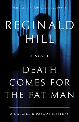 Death Comes for the Fat Man By Reginald Hill