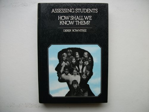 Assessing Students By Derek Rowntree