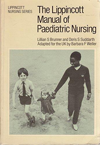 Lippincott Manual of Paediatric Nursing By Lillian Sholtis Brunner